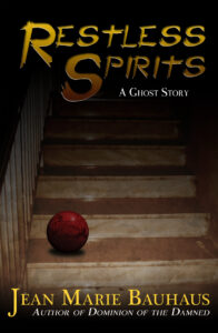 Restless Spirits