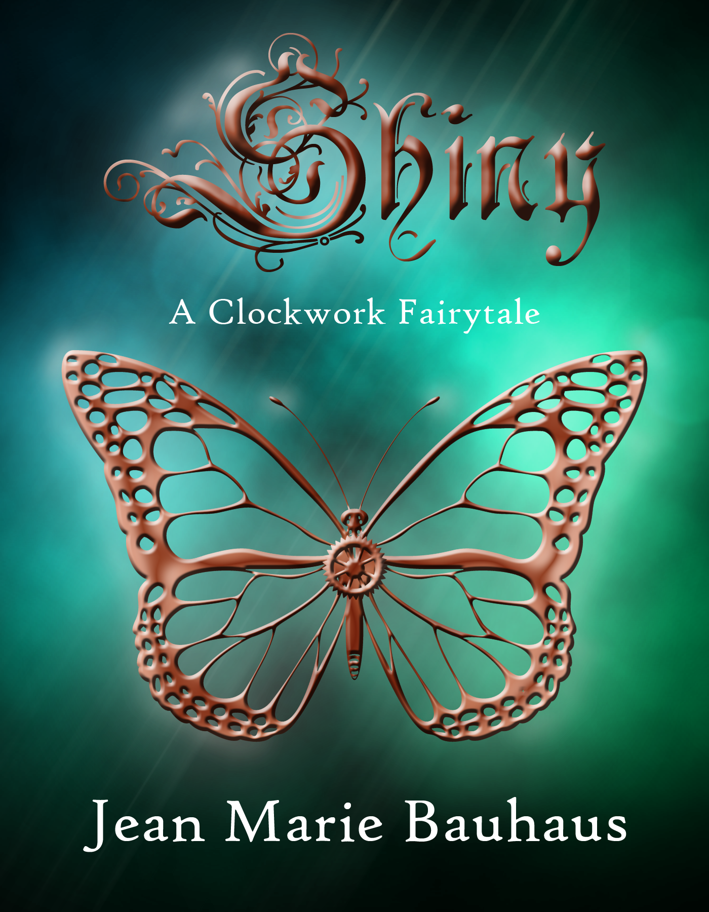 Shiny: A Clockwork Fairytale by Jean Marie Bauhaus